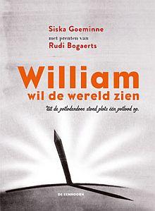 William wil de wereld zien